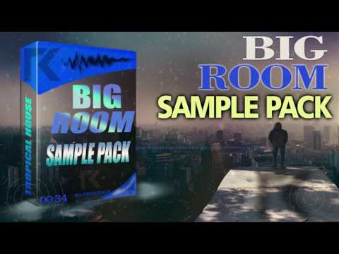 BIG ROOM SAMPLE PACK | Free Download
