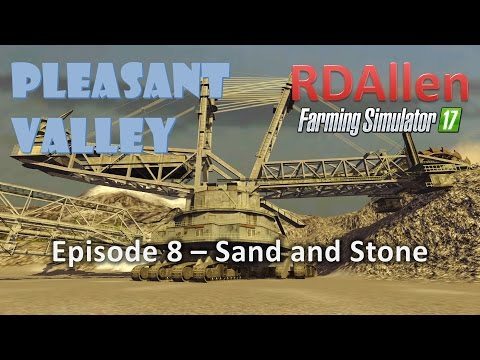Farming Simulator 17 MP Pleasant Valley E8 - Sand, Stone, and Boulders