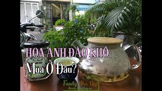 HOA ANH ĐÀO KHÔ MUA Ở ĐÂU? - Where To Buy Sakura Tea?