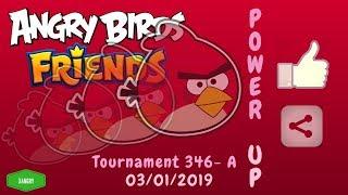 Angry Birds Friends Tournament 346-A All Levels POWER UP Walkthrough