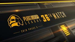 Match 36 • PUBG Europe League • Phase 3