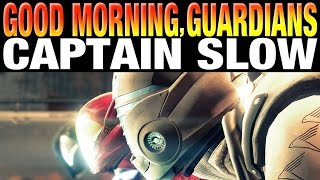 Destiny the dawning - what happened to you man?!? - captain slow - where is the weapon balance patch