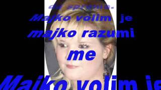 Kristina Čupić - karaoke (Volim majko Siroticu !)