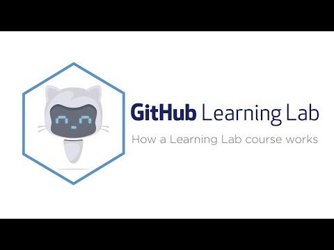 GitHub Learning Lab: How a Learning Lab course works