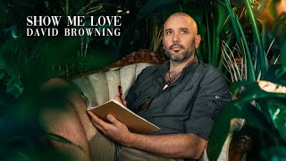 Show Me Love - Official Music Video with Gabor Mate Introduction