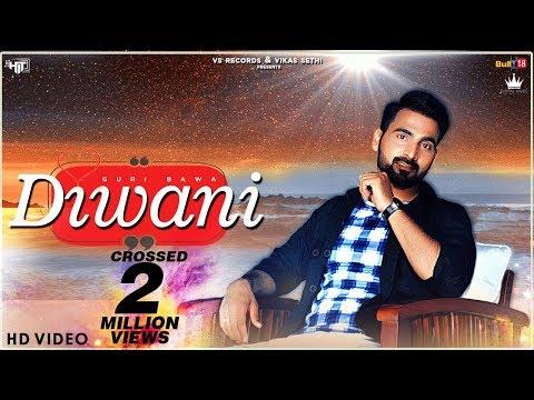 Diwani (Official Video) | Guri Bawa | Latest Punjabi Song 2018 | VS Records thumbnail