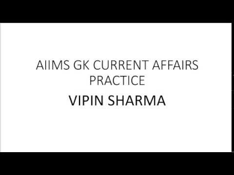 AIIMS GK 2018- current affairs question practice.