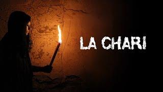 """""""La Chari"""" Pelicula"""