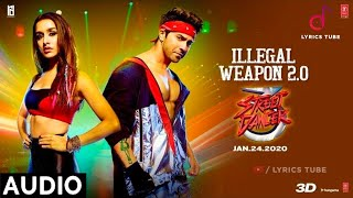 Illegal Weapon 2.0 Full Song - Street Dancer 3D | Ankh surme se bhar ke taiyar ki | MP3 Song | Audio