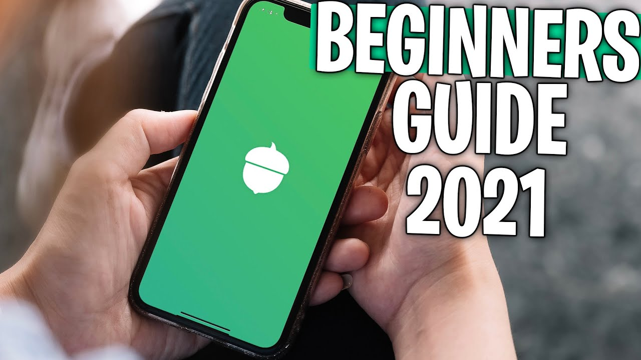 Download Acorns Investing for Beginners (2021) - A Complete Tutorial