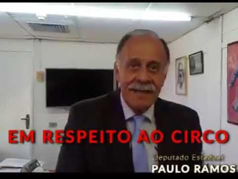 Em respeito ao circo   Dep. Paulo Ramos ago 2017