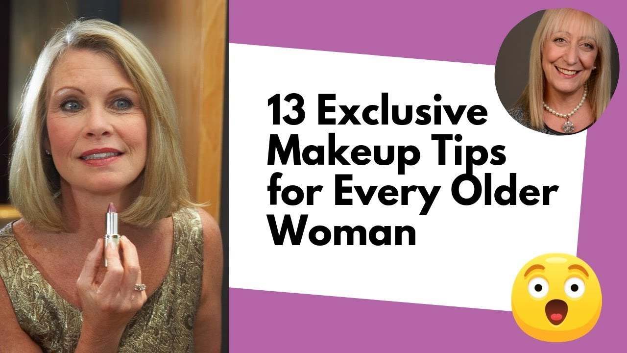 9 Exclusive Makeup Tips for Older Women from a Professional