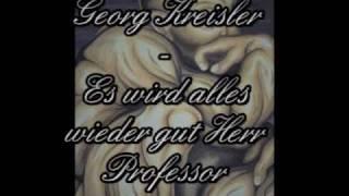 Georg Kreisler - Es wird alles wieder gut Herr Professor