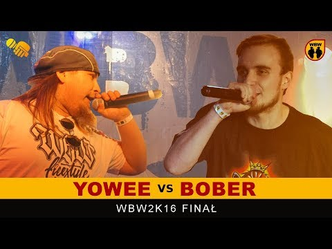 BOBER vs YOWEE 🎤 WBW 2016 🎤 Finał XIV Edycji # Freestyle Battle