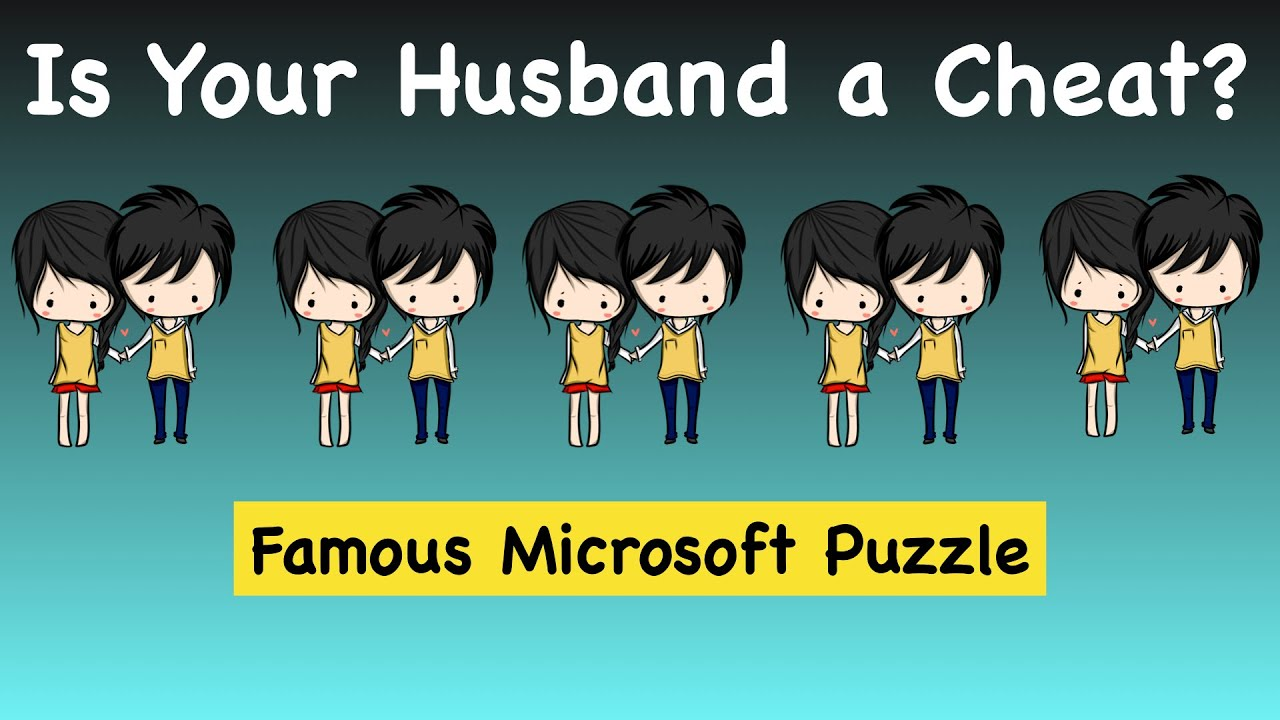 Cheating Husband Puzzle || Microsoft Interview Puzzle