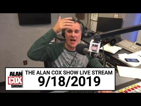 The Alan Cox Show - The Alan Cox Show Live Stream (9/18/2019)