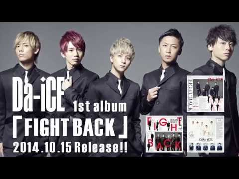 Da-iCE (ダイス) 1st album「FIGHT BACK」 SPOT