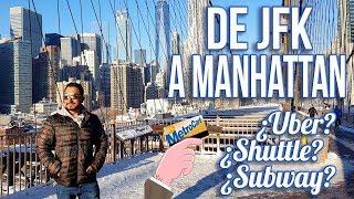 Como llegar del aeropuerto JFK a Manhattan New York - Shuttl...
