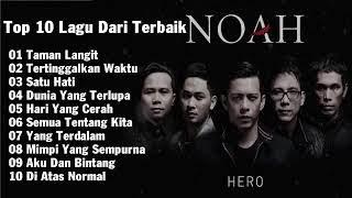 #noah TOP 10 LAGU NOAH