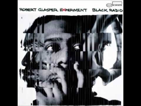 Robert Glasper  Gonna Be Alright Feat Ledisi