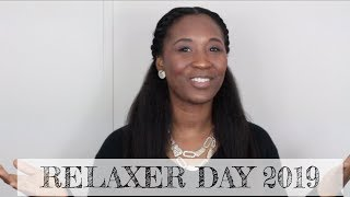 Relaxer Day 2019! Start to Finish
