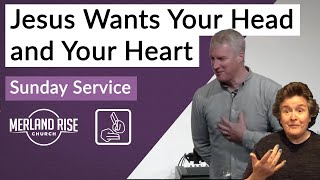 Jesus Wants Your Head and Your Heart - Richard Powell - 2nd May 2021 - MRC Live in BSL
