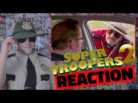 SUPER TROOPERS 2 Red Band Trailer Reaction