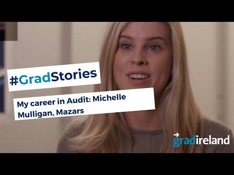 My Career in Audit: Michelle Mulligan, Audit & Assurance Trainee, Mazars