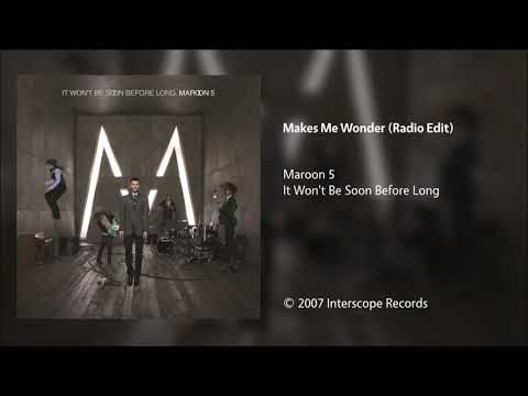 Maroon 5  Makes Me Wonder Radio Edit