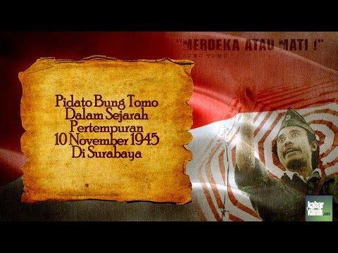 Pidato Bung Tomo Dalam Sejarah Pertempuran 10 November di Surabaya
