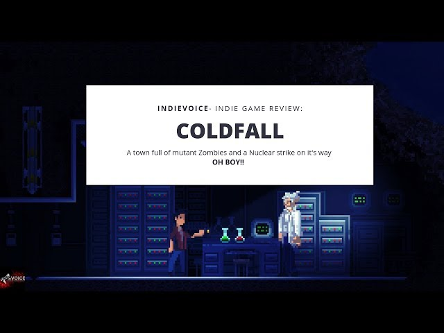 """Indie Game Review:  """" Coldfall """" going to a town full of zombie mutants and a Nuclear strike coming!"""