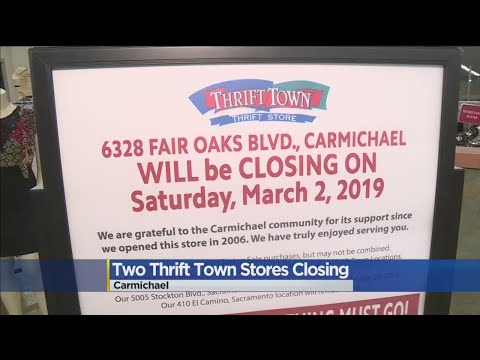 2 Sacramento Area Thrift Town Stores Closing