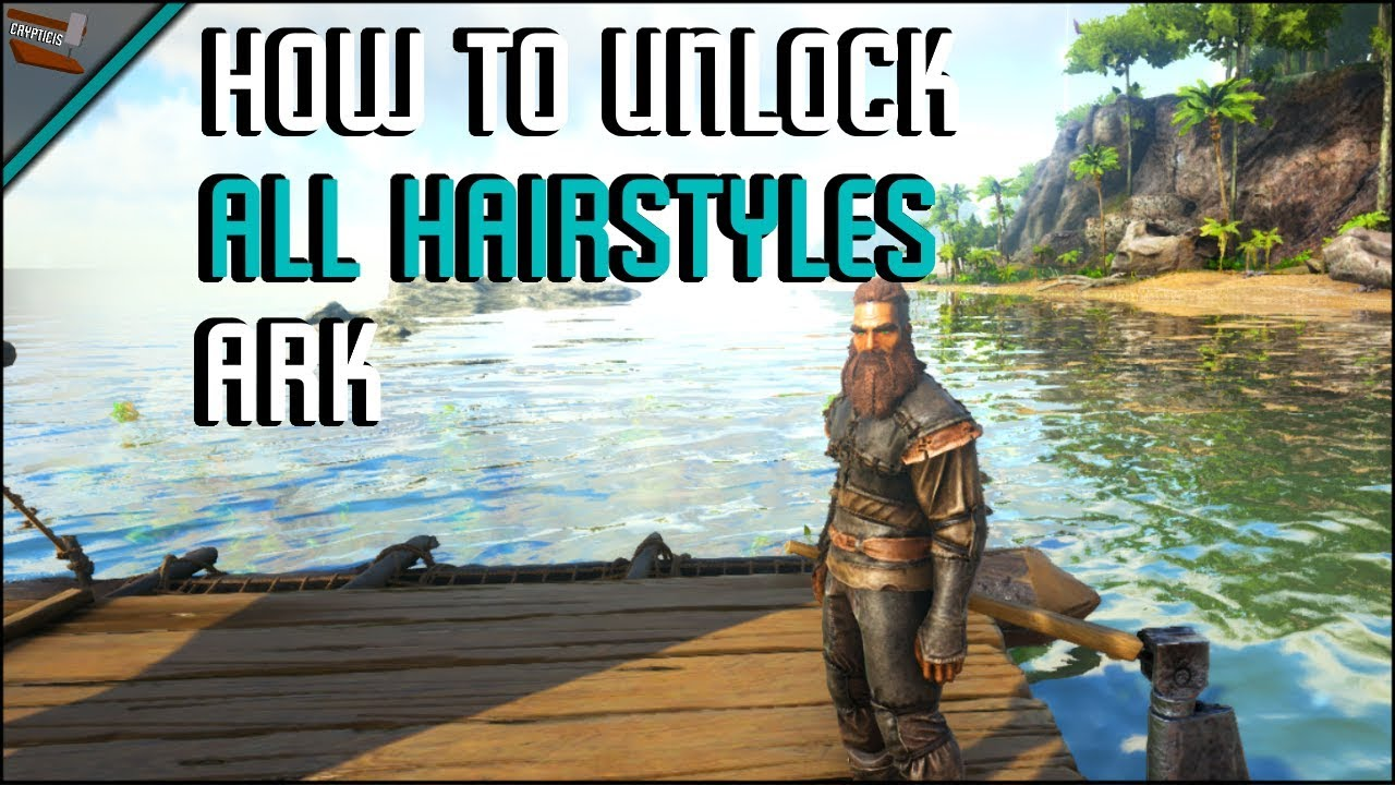 How To Unlock All Hairstyles Ark Survival Evolved Youtube