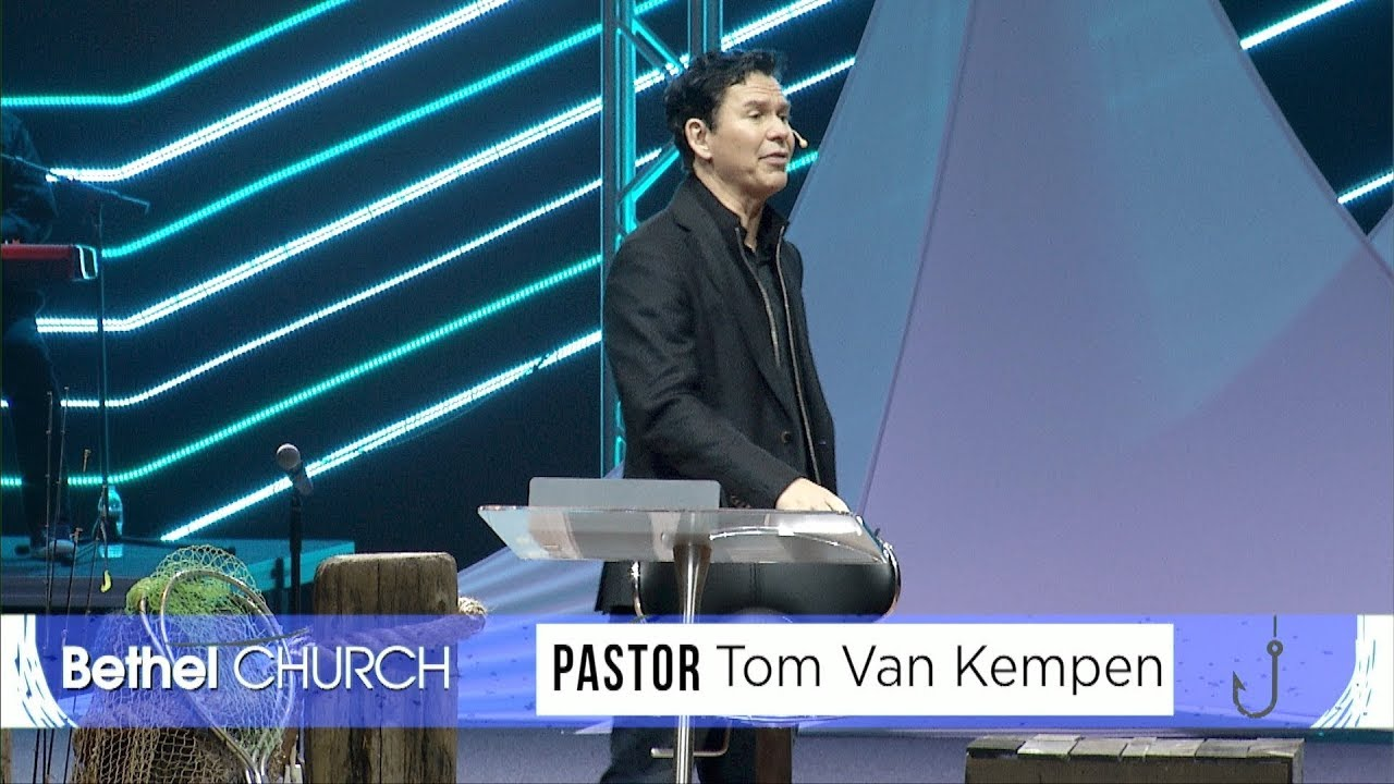 Go Fish Part 1 Pastor Tom Van Kempen Bethel Church
