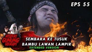 Download Video Sembara Kena Tusuk Bambu Saat Melawan Lampir - Misteri Gunung Merapi Eps 55 Part 1 MP3 3GP MP4
