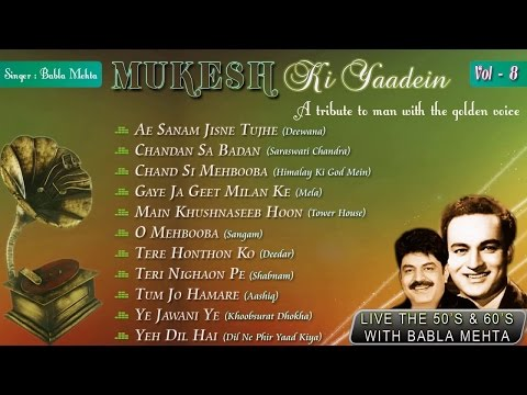Mukesh Ki Yaadein With Babla Mehta Vol. 8 | A Tribute To Mukesh