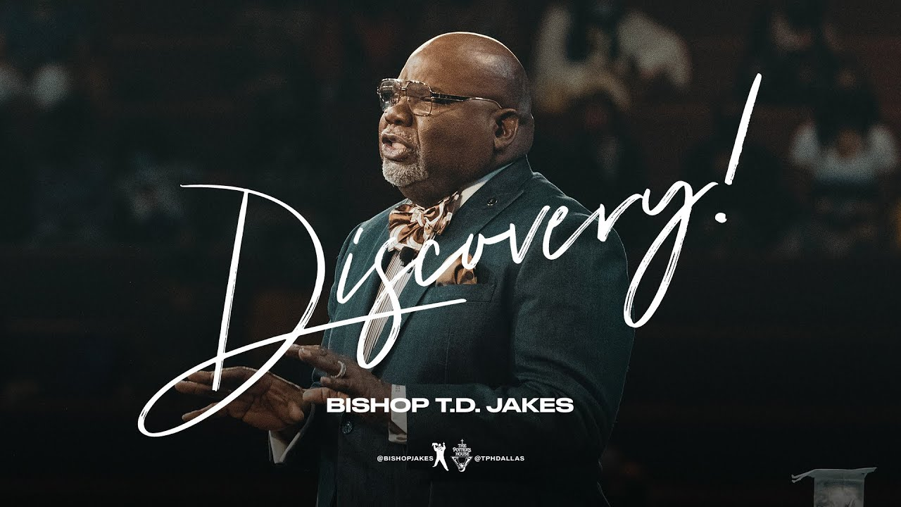 Download Discovery! - Bishop T.D. Jakes