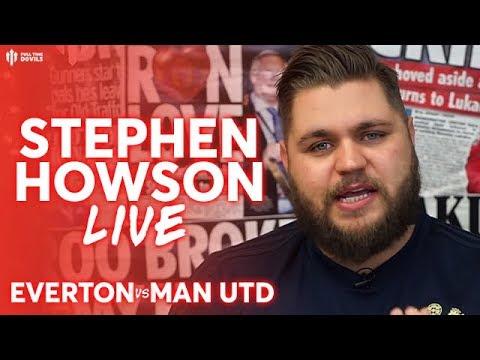EVERTON 4-0 MAN UTD | Stephen Howson Live Premier League Reaction