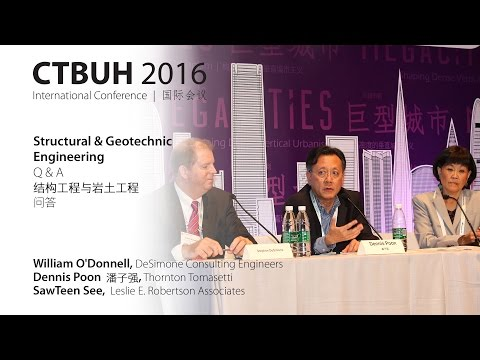 CTBUH 2016 China Conference - Session 4c: Structural & Geotechnic Engineering Q&A