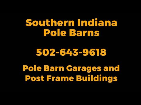 Pole Barn Builder Southern Indiana