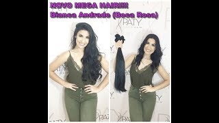 Novo Mega Hair!! Bianca Andrade (Boca Rosa) by Paty Perfect Hair