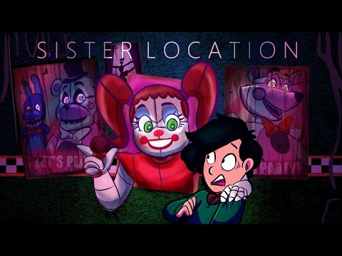 FIVE NIGHTS AT FREDDY'S SISTER LOCATION Gameplay Walkthrough Part 1 FULL GAME FNAF SISTER LOCATION
