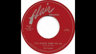 The Flairs - You Should Care For Me 1953