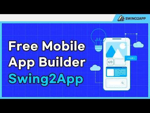Introducing Swing2App | Free Mobile App Builder |