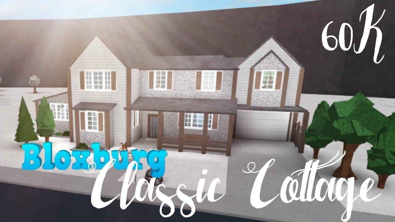 Bloxburg Classic Cottage 60k Youtube