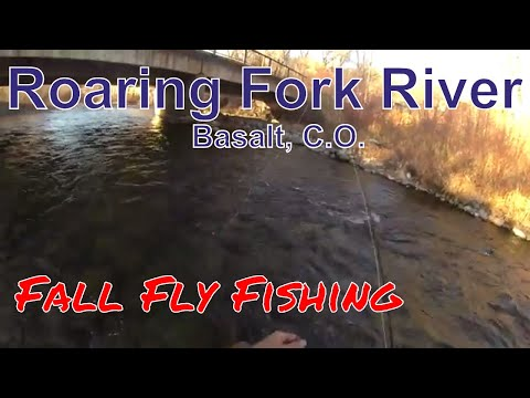 Fall 2017 Fly Fishing Basalt C.O. Roaring Fork River Vlog 1