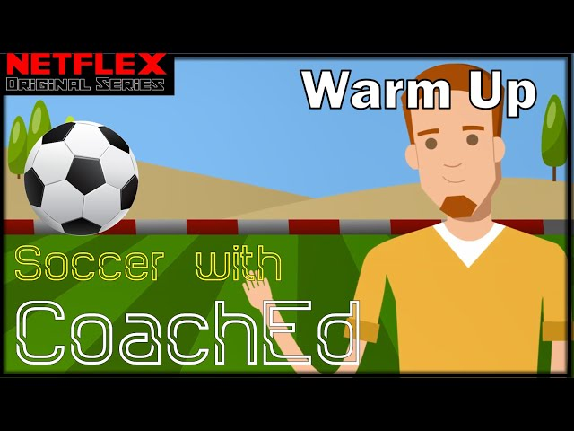 CoachEd: Soccer Warm Up