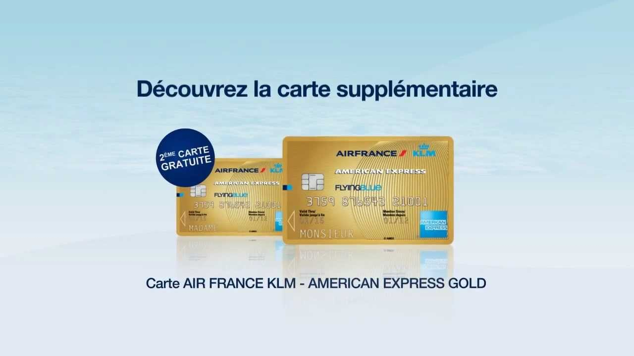 carte american express gratuite Carte supplémentaire AIR FRANCE KLM   AMERICAN EXPRESS GOLD   YouTube