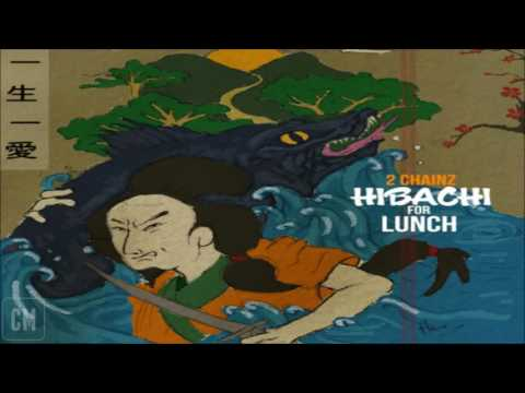 2 Chainz - Hibachi For Lunch [FULL MIXTAPE + DOWNLOAD LINK] [2016]