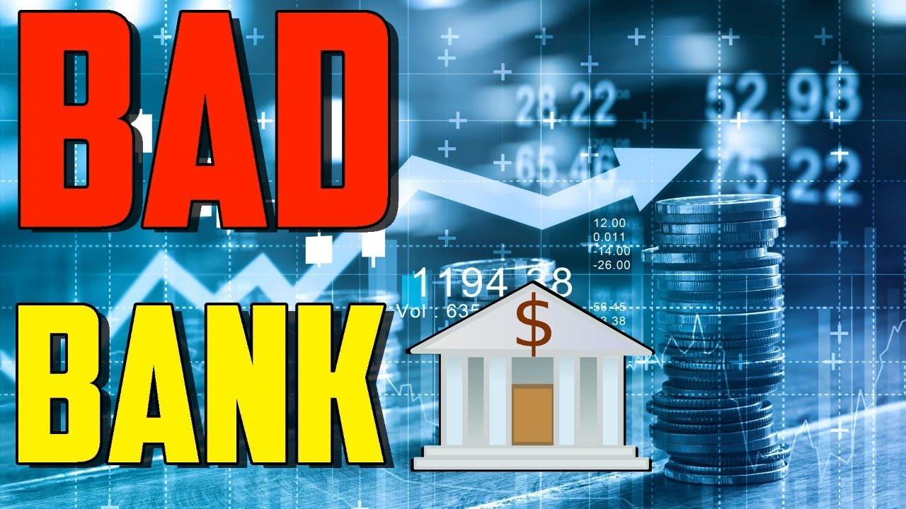 Idea of BAD Bank is GOOD for Banking? (Hindi) - YouTube